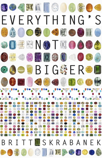 Everything's Not Bigger Cover