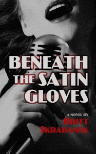 beneath the satin gloves britt skrabanek