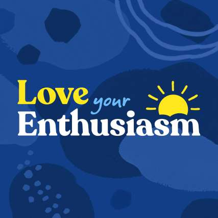 love your enthusiasm podcast artwork