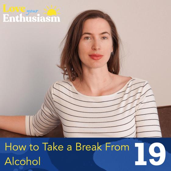episode 18 alcohol break